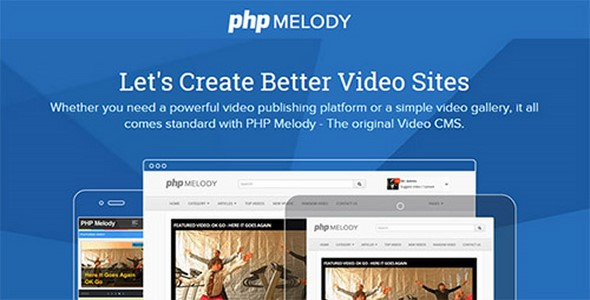 PHP Melody v2.5 – Create Better Video Sites PHP Script Download