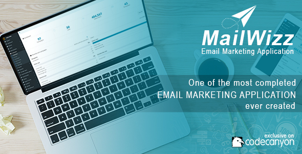 MailWizz v1.3.7.8 – Email Marketing Application PHP Script Download