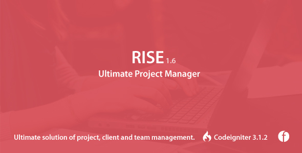RISE v1.6 – Ultimate Project Manager PHP Script Download