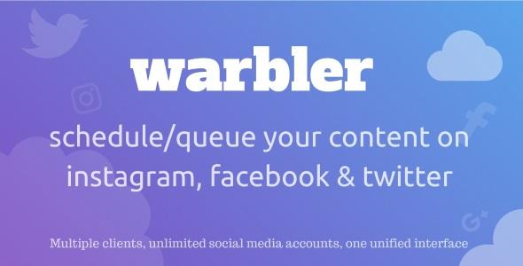 Warbler – Social Posting Scheduler for Facebook, Instagram, Twitter and more PHP Script Download